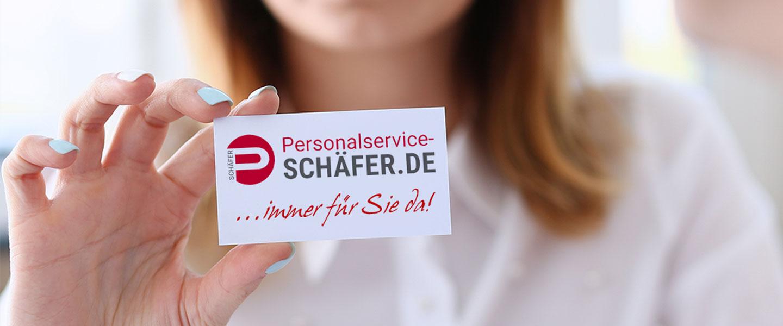 Personalservice Schäfer Wir sind für Sie da.